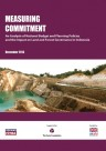 Measuring Commitment An Analysis of National Budget and Planning Policies and the Impact on Land and Forest Governance in Indonesia